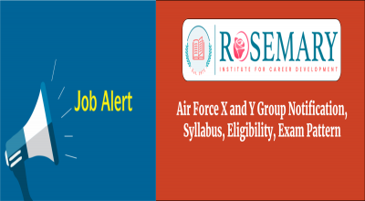 Air Force X and Y Group Notification, Syllabus, Eligibility, Exam Pattern